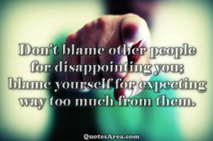Do-not-blame-other-people-for-disappointing-you.jpg?fit=1024%2C1024