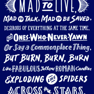 Jack Kerouac Mad Ones Quote
