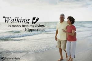 Sayings About Walking | Walking is man's best medicine ...