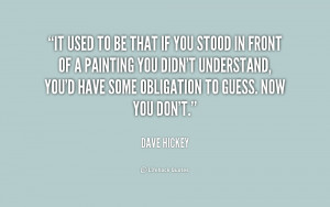 Quotes by Dave Hickey @ Like Suc...