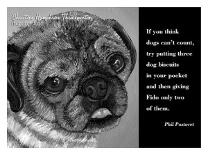 NEW Dog quote card: Pug / Phil Pastoret wisdom