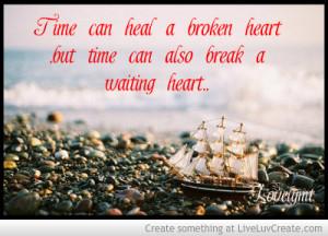 Time Can Heal A Broken Heart