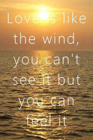 Nicholas sparks, quotes, sayings, love, wind, feel, great