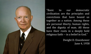 Words from Our Presidents: Eisenhower on Our Shared Convictions