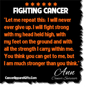 On Fighting Cancer: Cancer Survivor Quote