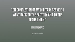 Military Quotes About Service ~ On completion of my military service ...