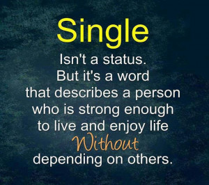 Love being single strong happy