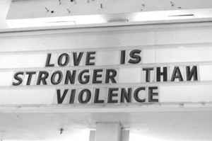 love is stronger than violence