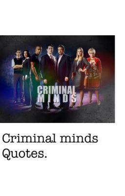 Criminal Minds quotes.