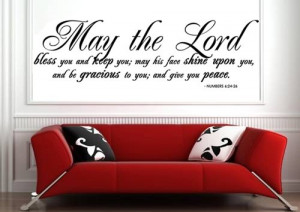 MAY THE LORD BLESS YOU AND KEEP YOU Vinyl Wall Quote X LARGE 47x14