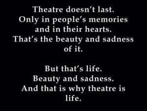 Theatre Quotes Tumblr Quotes
