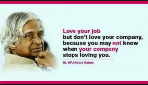 ... not know when your company stops loving you dr apj abdul kalam azad