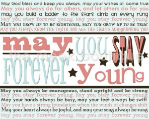 Bob Dylan -may you stay forever young
