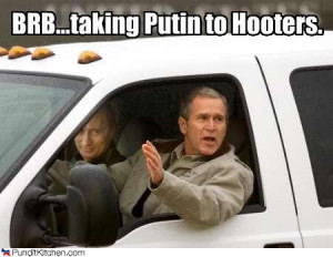 political-pictures-putin-bush-brb-hooters