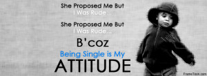 Being Single Attitude Quotes Facebook Timeline Cover