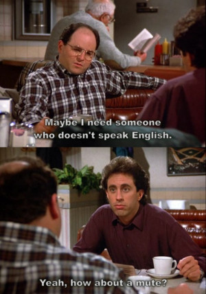 Seinfeld Quote- The Old Man