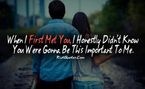 Love Quotes   When I First Met You Couple Love Hug Kiss Fun