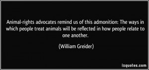 Animal-rights advocates remind us of this admonition: The ways in ...