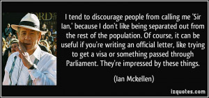 ... sir-ian-because-i-don-t-like-being-separated-out-ian-mckellen-124333