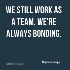 Team Bonding Quotes