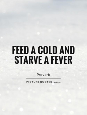 Health Quotes Cold Quotes Proverb Quotes Disease Quotes