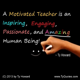 Ty Howard on Motivating Teachers, Motivated Teachers