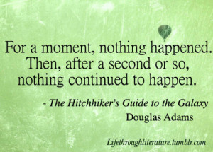 ... Hitchhikers Guide to the Galaxy douglas adams quotes books literature