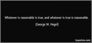 More George W. Hegel Quotes