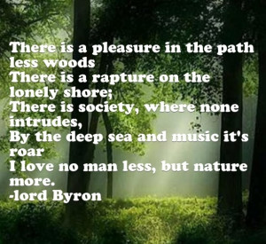 Lord Byron, nature, quote of my life