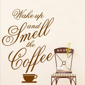 Home » Wake Up and Smell the Coffee Quote Wall Art Sticker