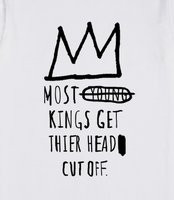 ... Kings - A design incorporating Jean Michel Basquiat's famous quote