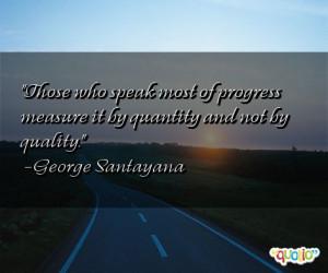 Those who speak most of progress measure