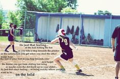 ... softball stuff tht feelings softball quotes tumblr softball daughters
