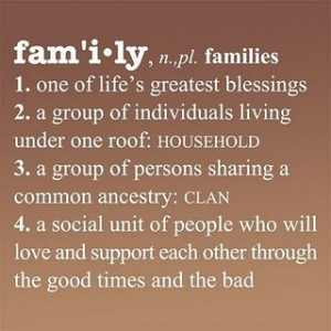 Family should ALWAYS stick together through all the good times AND the ...