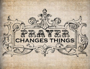 Antique Prayer Changes Things Quote Christian Digital Download for ...