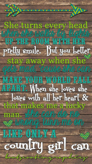 Country Girl Quotes For Wallpaper Iphone 5 wallpaper.