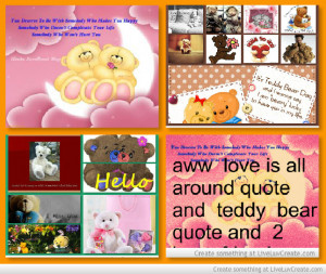 aww__love_is_all_around_quote_and__teddy__bear_quotes-374221.jpg?i