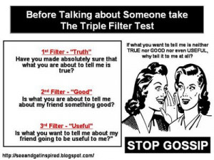 Stop Gossip - The Triple Filter Test
