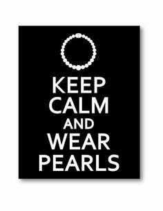 Pearls - every Southern Girl should have her own pearls!