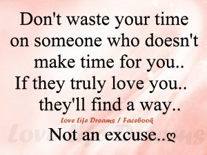 Don't waste your time on someone ..