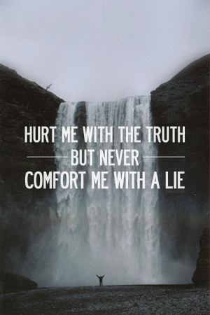 Always Be Honest in Life.