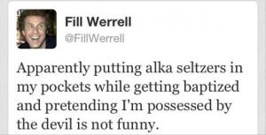 will ferrel twitter quote