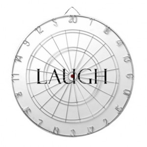 Laugh Quotes Inspirational Laughter Quote Dart Boards