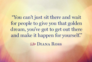 Diana Ross Quote