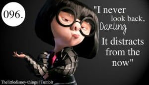Tags: edna mode Disney Disney Quotes Disney Quote disney blog The ...