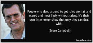 More Bruce Campbell Quotes