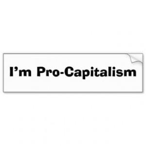 Pro-Capitalism Bumper Stickers