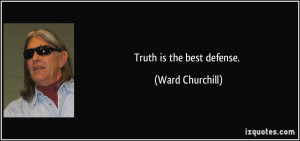 More Ward Churchill Quotes
