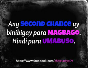 ... quotes para sa magbabago hindi sa umabuso second chance quotes para
