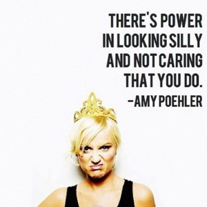 ... Birthday, Amy Poehler! Amazing Quotes From One Of Our Favorite People